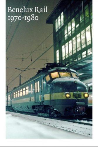 fabb68421bd Benelux Rail 1970-1980 – Marcel Vleugels